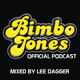 Bimbo Jones Radio Show Podcast Episode 299