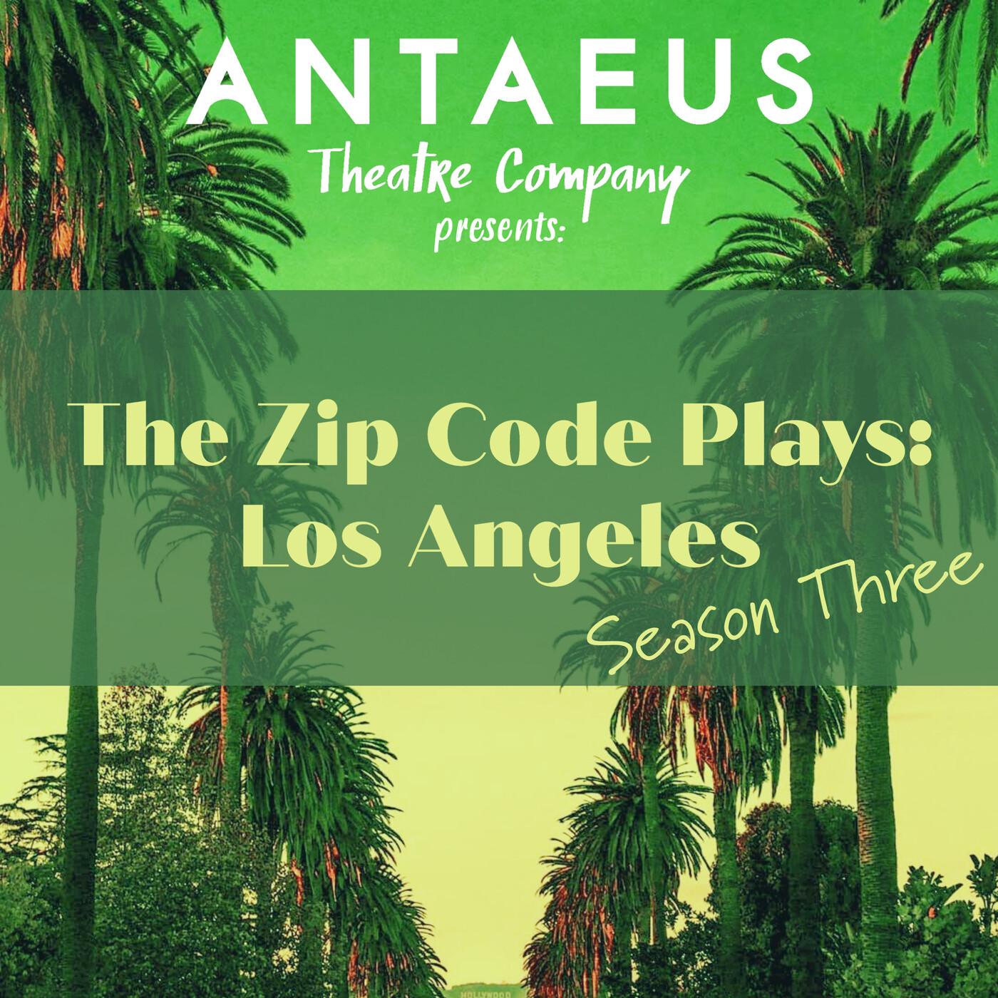 Coming Soon! The Zip Code Plays: Los Angeles