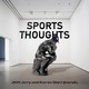 Episode 45: Sports Thoughts Live Streamin'