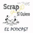 Scrap, Sí Quiero