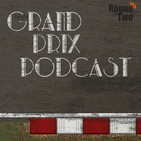 Grand Prix Podcast – A podcast dedicated to the wo
