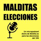 Malditas Elecciones: un micropodcast hacia el 10N