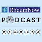 RheumNow Podcast Monitoring Methotrexate Safety (12.06.19)
