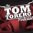 The Tom Torero Podcast