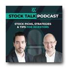 Stock Talk Podcast Episode 91