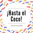 ¡Hasta el Coco!