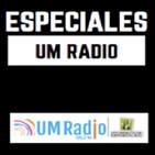 Especiales UM Radio