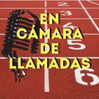 En cámara de llamadas - 1x09: La nueva Diamond League a debate con Javier Cienfuegos e Ignacio Sarmiento