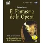 El Fantasma de la Opera (Gaston Leroux)