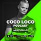 Marchello - Coco Loco Podcast 006