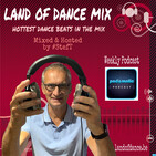 LAND OF DANCE MIXed by STEF T #542