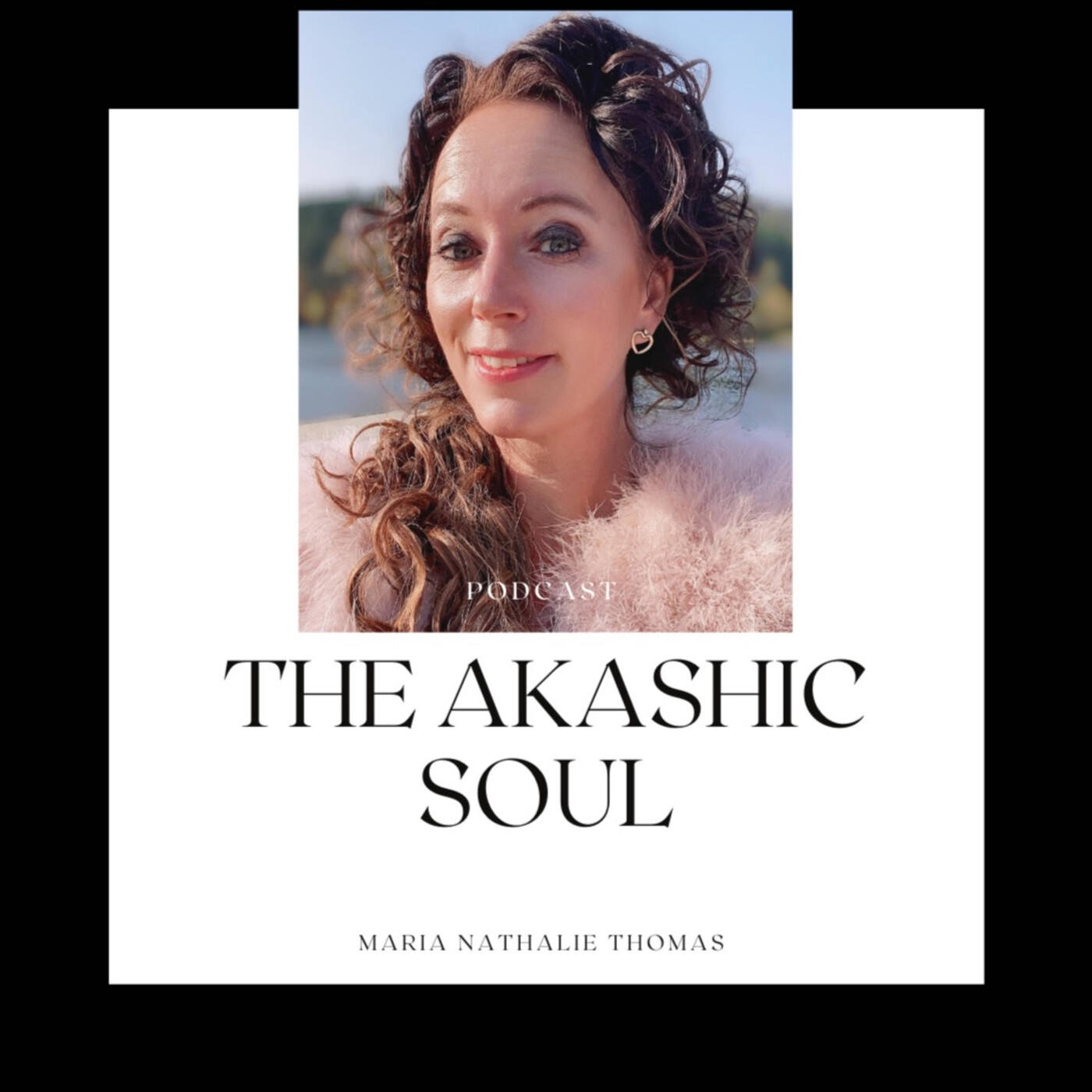 The Akashic Soul Podcast (Trailer)
