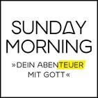 Was sind Christen - Sunday Morning #117