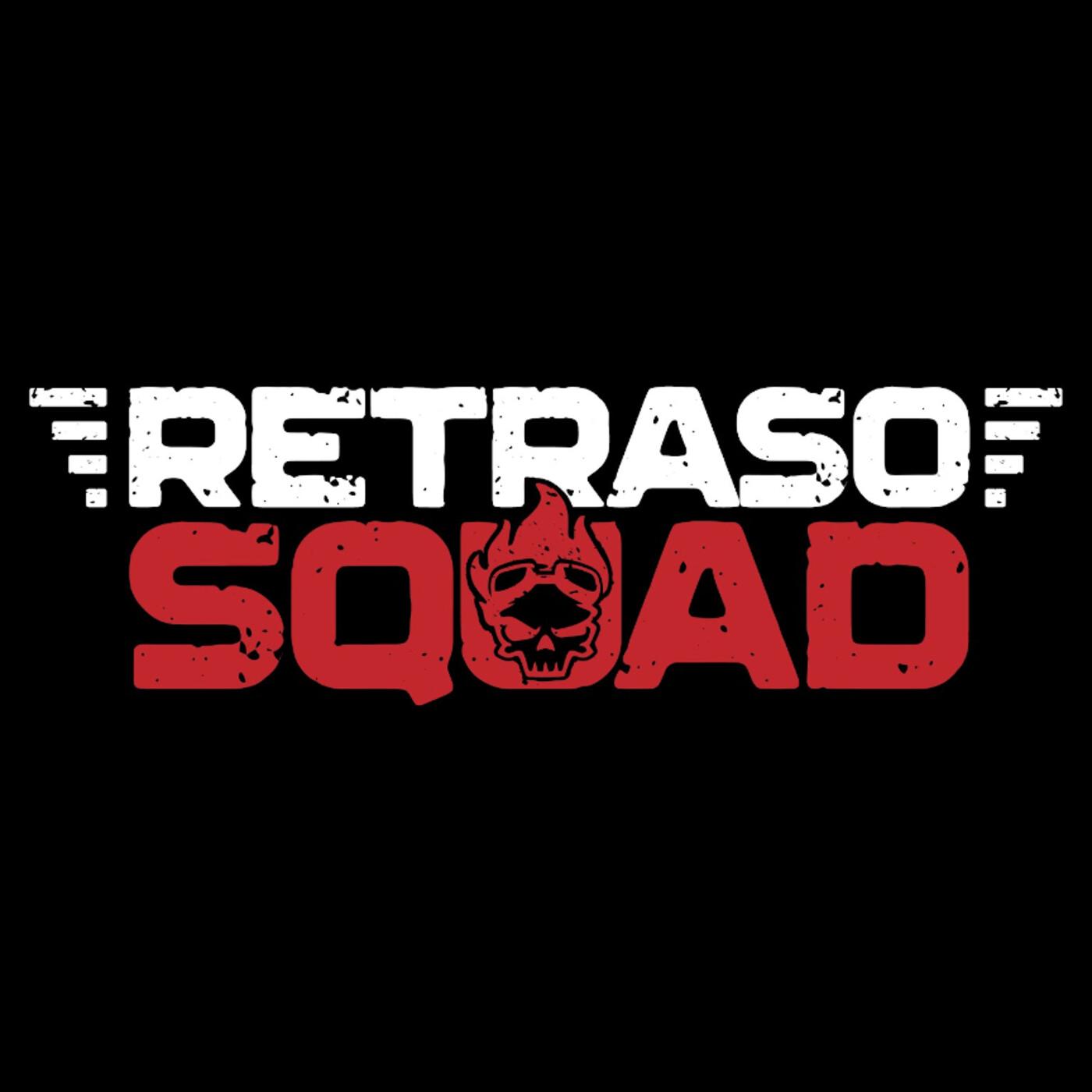 Retraso Squad 91 - El Retraso de Rosalia