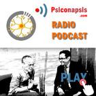 Psicología, sinapsis y psicoterapia. Análisis. Podcast 0001