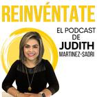 Reinvéntate, el podcast de Judith Martinez Sadri