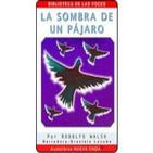 La Sombra de un Pájaro (Rodolfo Walsh)