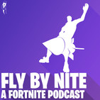 Quad Launcher and Disco Domination - Fly By Nite: A Fortnite Podcast