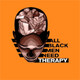 All Black Men Need Therapy - Ep.8: Entanglements/Situationships pt.2