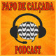 Papo de Calçada #133 Notícias Populares: Carnaval, Cabelo e Milicos