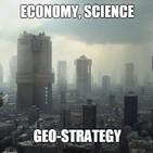 Economy, geo-strategy, science