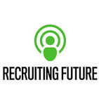 The Recruiting Future Podcast - Innovation in HR a
