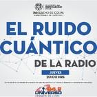 EL RUIDO CUÁNTICO DE LA RADIO
