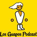 Los Guapos Podcast