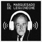El marquesado de Leguineche