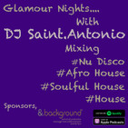 DJ Saint.Antonio Presents....Glamour Nights....