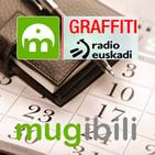 Mugibili Agenda. Graffiti Radio Euskadi