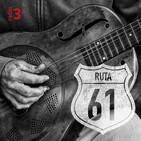 Ruta 61 - Charlie Wheeler Band y Mike Zito - 14/11/16