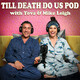 Till Death Do Us Pod - S3 Episode 4 - To Shapewear or to Shape Up