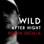 Wild After Night