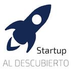 Startup Al Descubierto