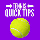 Tennis Quick Tips  | Tennis Tips, Tricks and Tacti