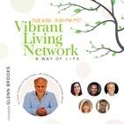 Vibrant Living Network January 16, 2020 Episode