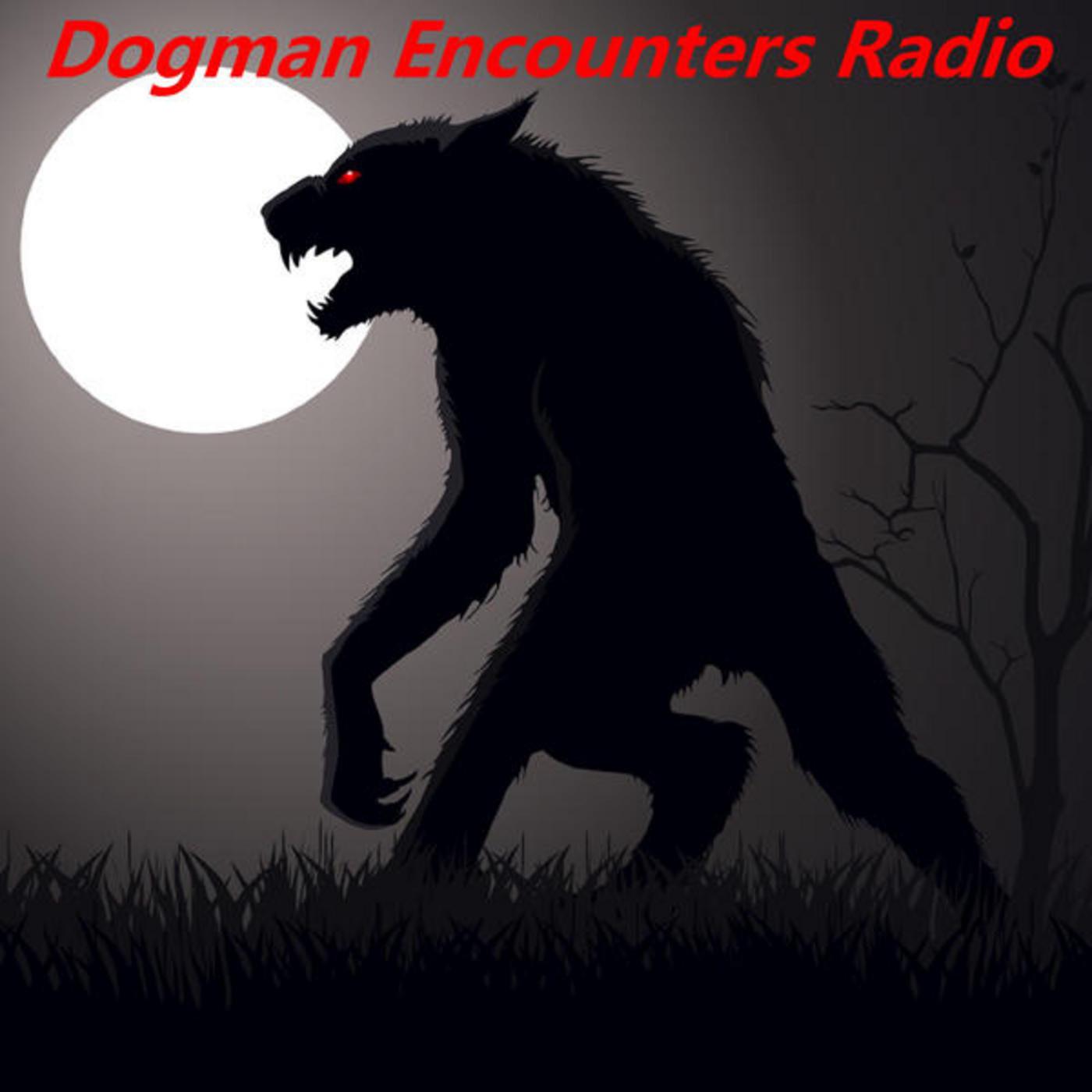 Listen Dogman Encounters Radio - iVoox