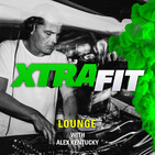 Xtrafit Lounge by Alex Kentucky