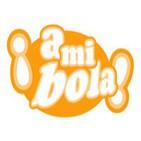 A Mi Bola 1x06 (12 Noviembre 2011)