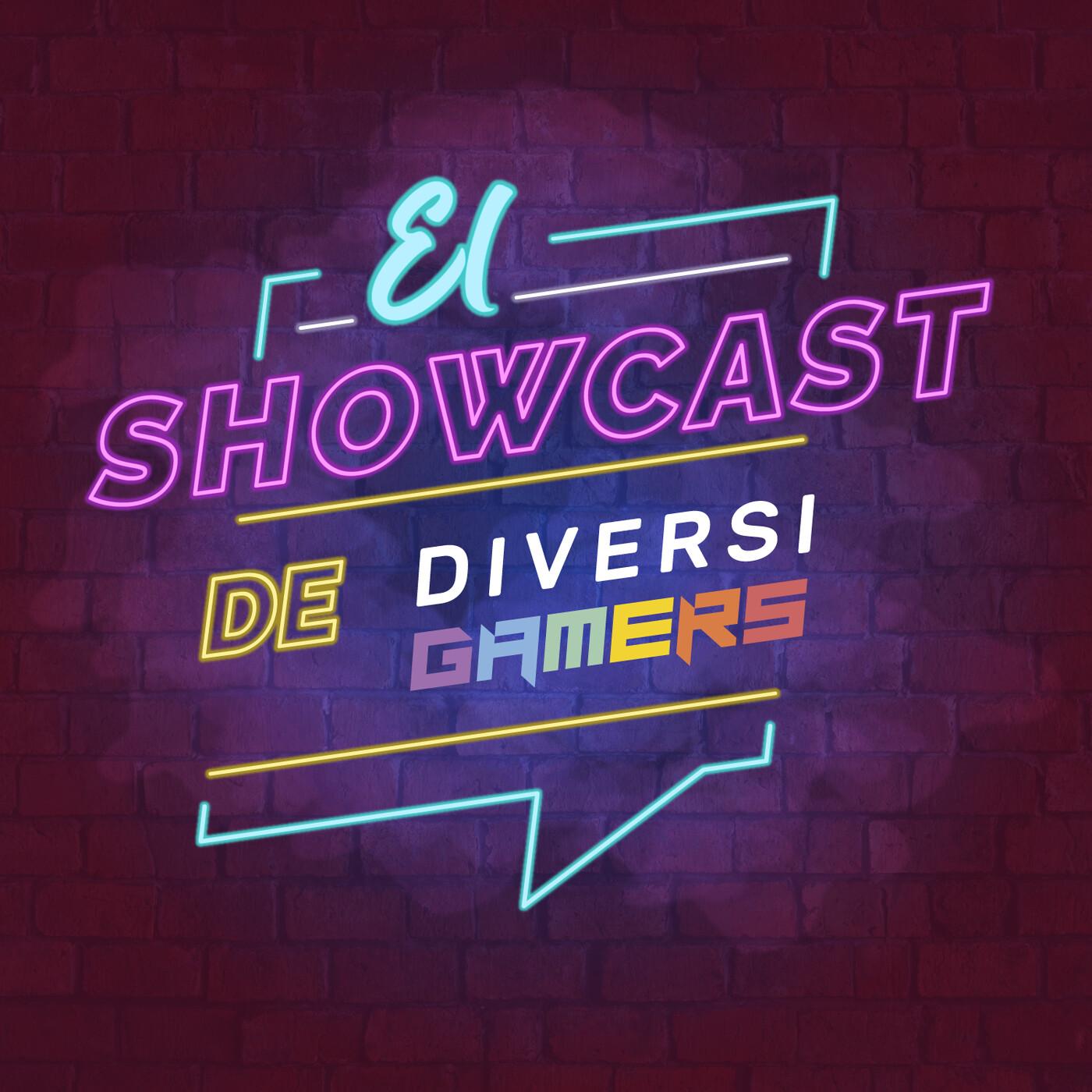 El Showcast de Diversigamers:
