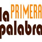 LA PRIMERA PALABRA