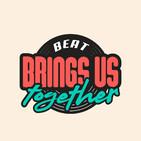 003 Beat Brings Us Together Podcast - Ali O'sullivan | Part 2