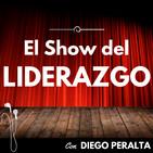 El Show del Liderazgo con Diego Peralta