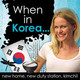 017 Why I Took A Short Break From Podcasting & Want To Pack My Bags And Leave Korea