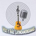 Voz y raíz latinoamericanas.