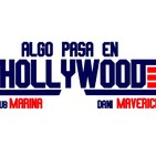 Algo pasa en Hollywood
