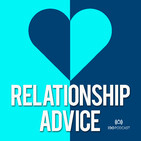 Relationships, Sex, Dating and Marriage Advice - I