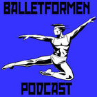 Ballet For Men - Interview with Tanner and D - Episode 009