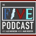 The Five Podcast - ft Andrew Woodward - The Nostalgia Episode